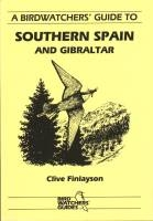 A Birdwatcher's Guide to Southern Spain and Gibraltar