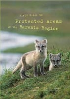 Field Guide to Protected Areas in the Barents Region