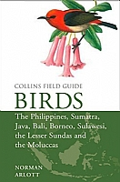 Birds of the Philippines: and Sumatra, Java, Bali, Borneo, Sulawesi, the Lesser Sundas and the Moluccas