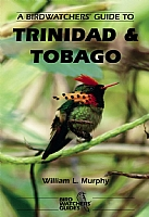 A Birdwatchers' Guide to Trinidad and Tobago