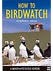 How to Birdwatch
