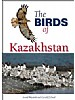 The Birds of Kazakhstan