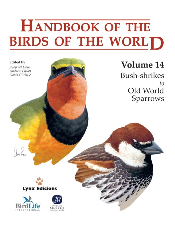 Handbook of the Birds of the World, vol. 14. Bushshrikes to Old World Sparrows